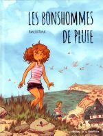 Les Bonhommes de pluie, bd chez Editions de la Gouttière de Duprat