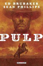 Pulp, comics chez Delcourt de Brubaker, Phillips, Phillips