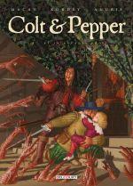 Colt & Pepper T2 : Et in Arcadia ego (0), bd chez Delcourt de Macan, Kordey, Anubis
