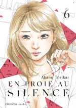 En proie au silence T6, manga chez Akata de Torikai