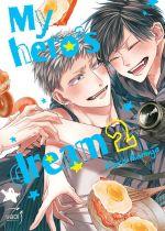 My hero's dream T2, manga chez Taïfu comics de Aomiya