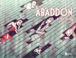 Abaddon, comics chez Ici Même Editions de Shadmi