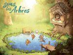 Sous les arbres T3 : Un chouette été (0), bd chez Editions de la Gouttière de Dav