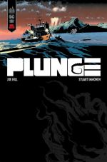 Plunge, comics chez Urban Comics de Joe Hill, Immonen, Stewart