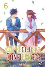 Nos précieuses confidences T6, manga chez Pika de Robico