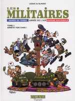 Les militaires T1 : Arrête ton char ! (0), bd chez Clair de Lune de Leduc, Slhoki, Kroon