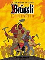 Brüssli T2 : Le guerrier (0), bd chez Les Humanoïdes Associés de Fonteneau, Etienne