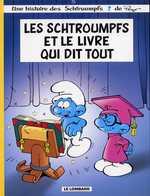 Les Schtroumpfs T26 : Le livre qui dit tout (0), bd chez Le Lombard de Jost, Culliford, Garray, Culliford