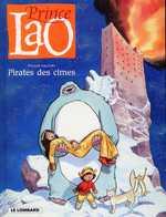 Prince Lao T3 : Le pirate des cimes (0), bd chez Le Lombard de Gauckler, Ngam