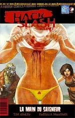 Hack Slash T1 : La nuit déchiquetée - La main du saigneur (0), comics chez Wetta de Seeley, Manfredi, Caselli, Messina, Amici, Raj