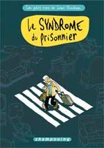 Les petits riens de Lewis Trondheim T2 : Le syndrome du prisonnier (0), bd chez Delcourt de Trondheim