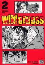 Wilderness T2, manga chez Pika de Itô