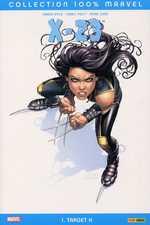 X-23 T1 : Target X (0), comics chez Panini Comics de Kyle, Yost, Choi, Oback