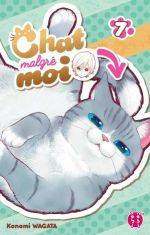 Chat malgré moi T7, manga chez Nobi Nobi! de Wagata