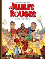 Les Diables rouges T7 : Enfer et dames nations (0), bd chez Kennes éditions de Falzar, Lapuss', Stédo, Krings, Picksel, BenBK