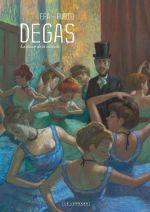 Degas, la danse de la solitude, bd chez Le Lombard de Rubio, Efa