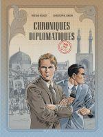 Chroniques diplomatiques T1 : Iran, 1953 (0), bd chez Le Lombard de Roulot, Simon