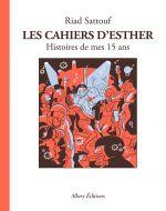 Les Cahiers d'Esther T6 : Histoires de mes 15 ans (0), bd chez Allary éditions de Sattouf