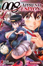 008 Apprenti espion T1, manga chez Kurokawa de Matsuena