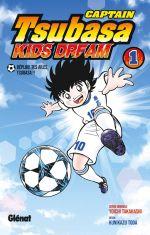 Captain Tsubasa - Kids Dream T1, manga chez Glénat de Takahashi, Toda