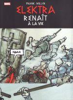 Elektra renaît à la vie , comics chez Panini Comics de Miller