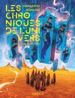 Les Chroniques de l'univers T2 : Les Mangeurs de temps (0), bd chez Dargaud de Marazano, Romling