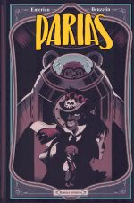 Parias T1, comics chez Komics Initiative de Emeriau, Beuzelin, Marty