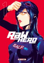 Raw hero T1, manga chez Soleil de Hiramoto