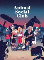 Animal social club, bd chez Dargaud de Bourhis