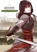 Assassin's creed - Blade of Shao Jun  T3, manga chez Mana Books de Kurata