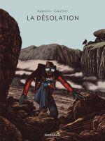 La Désolation, bd chez Dargaud de Appollo, Gaultier