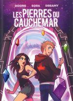 Les Pierres du cauchemar, bd chez Glénat de Dooms, Sora, Dreamy