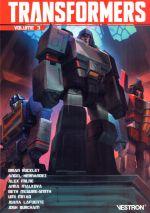 Transformers  T3, comics chez Vestron de Ruckley, McGuire Smith, Miyao, Malkova, Hernandez, Milne , Burcham, Lafuente, Bove, Pitre-Durocher