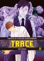 Trace T8, manga chez Komikku éditions de Koga