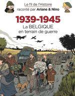 Le Fil de l'Histoire T22 : 1939-1945 – La Belgique en terrain de guerre (0), bd chez Dupuis de Erre, Savoia