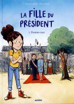 La Fille du président : Premier tour (0), bd chez Auzou de Cuvellier, Deloye, Galopin