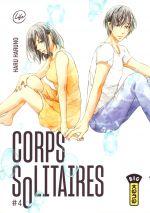 Corps solitaires T4, manga chez Kana de Haruno