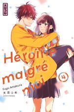 Héroïne malgré moi T4, manga chez Kana de Amakura