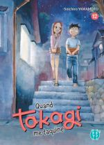 Quand Takagi me taquine T12, manga chez Nobi Nobi! de Yamamoto