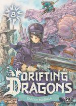 Drifting dragons T8, manga chez Pika de Kuwabara