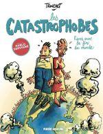 Les Catastrophobes, bd chez Fluide Glacial de Tronchet