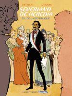 Severiano de Heredia : Elu de la République (0), bd chez Passés composés de Ozanam, Dethan, Pepitom, Vanderf, Bazar