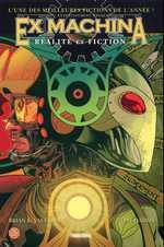 Ex Machina T3 : Réalité et fiction (0), comics chez Panini Comics de Vaughan, Harris, Mettler