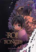 Le roi des ronces (N et B) T1, manga chez Soleil de Iwahara