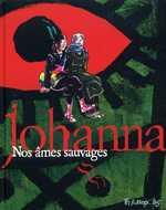 Nos âmes sauvages, bd chez Futuropolis de Johanna
