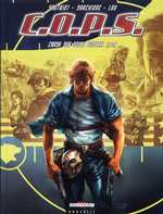 COPS T1 : Crash sur South central (0), bd chez Delcourt de Sautriot, Sarchione, Lou
