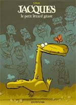 Jacques T1 : Le petit lézard géant (0), bd chez Dupuis de Libon