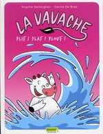 La vavache T1 : Plif ! Plaf ! Plouf ! (0), bd chez Dupuis de de Brab, Vertonghen, Swinnen