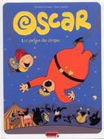 Oscar T3 : Les gadjos du cirque (0), bd chez Dupuis de Lapière, Durieux, Marmelade