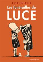 Les funérailles de Luce, bd chez Vents d'Ouest de Springer